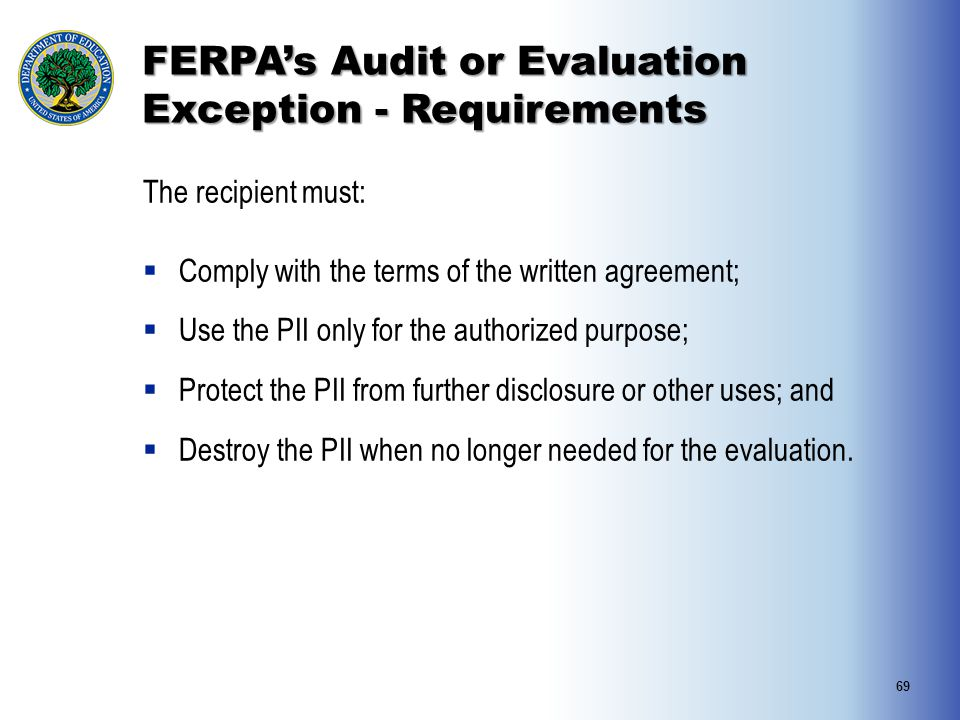 FERPA's Audit or Evaluation Exception - Requirements