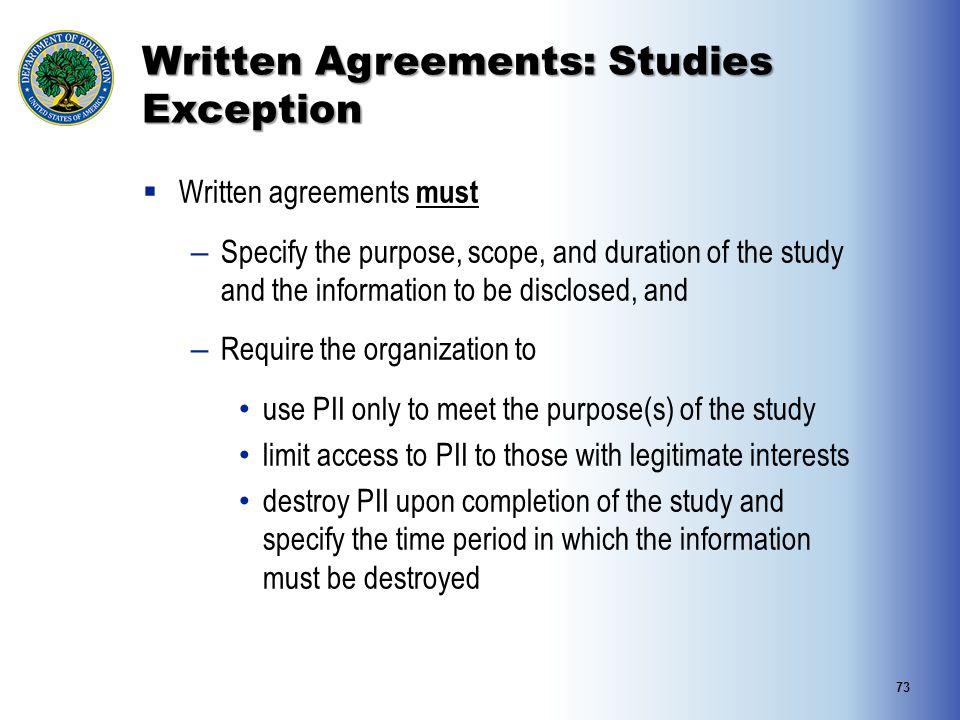 Written Agreements: Studies Exception