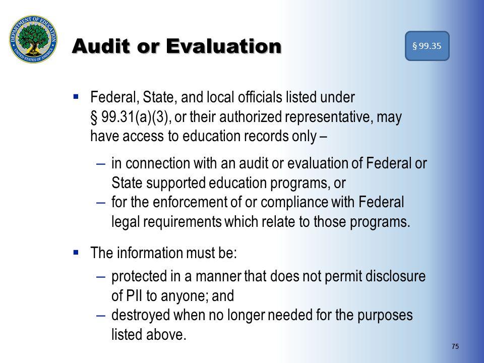 Audit or Evaluation § 99.35.