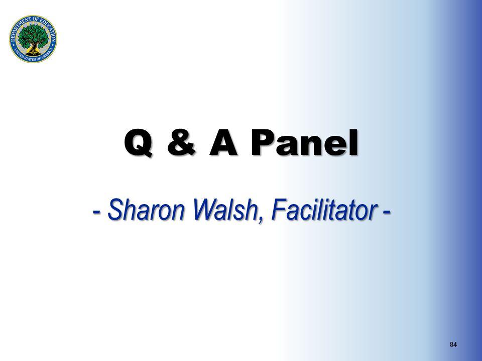 - Sharon Walsh, Facilitator -