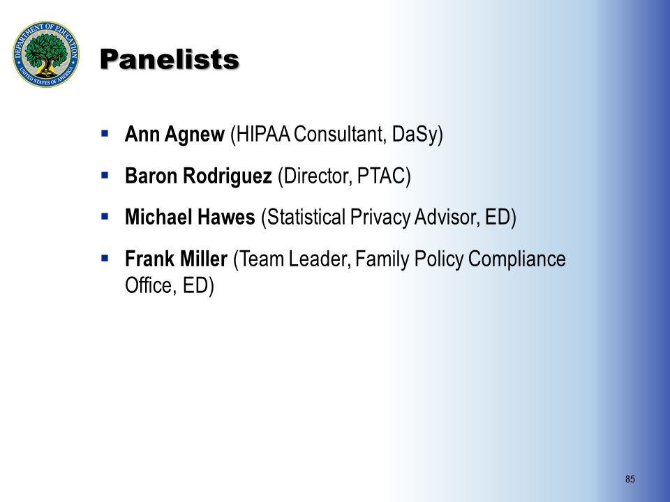 Panelists Ann Agnew (HIPAA Consultant, DaSy)