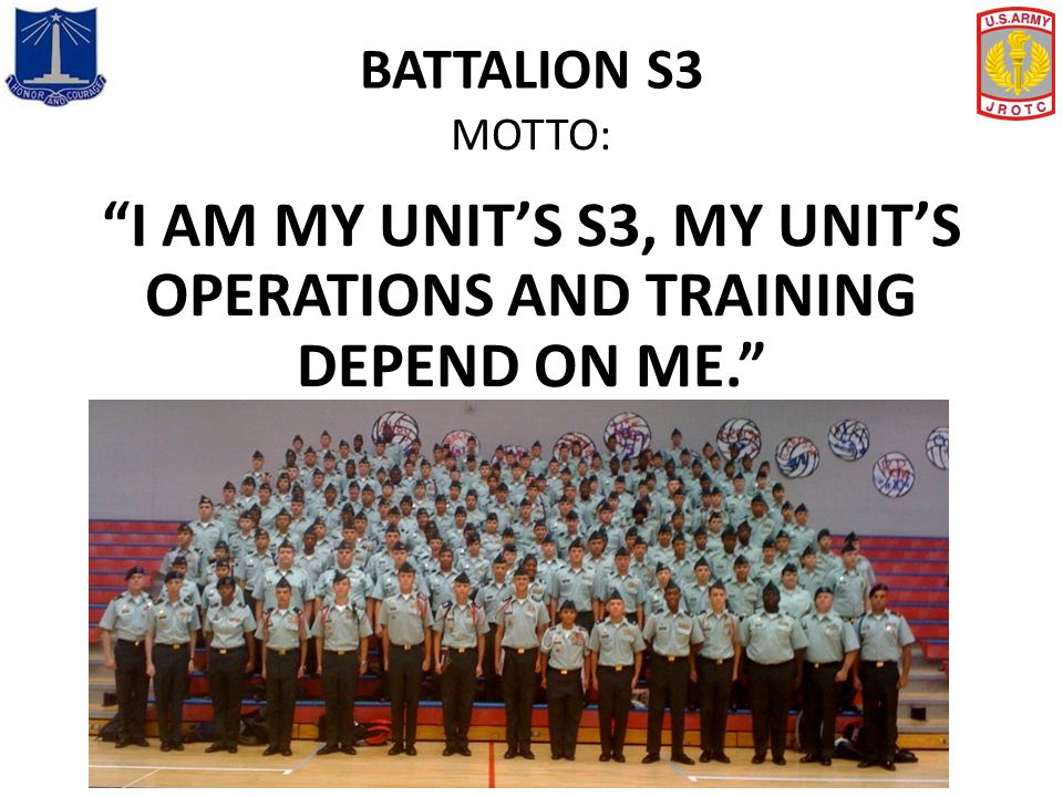I AM MY UNIT'S S3, MY UNIT'S OPERATIONS AND TRAINING DEPEND ON ME.
