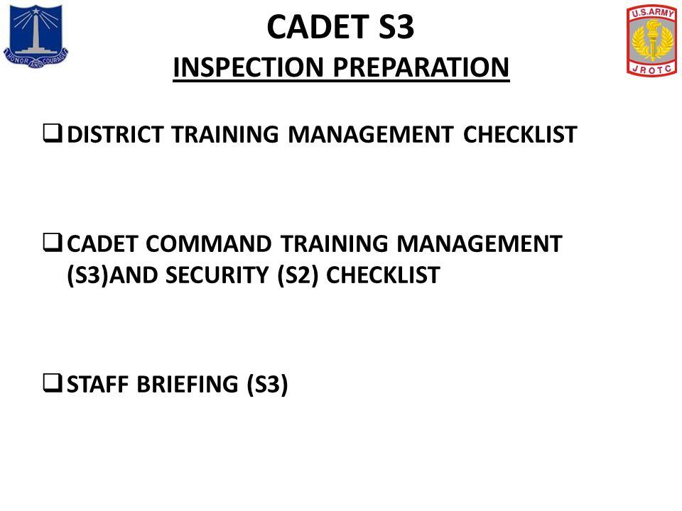 CADET S3 INSPECTION PREPARATION