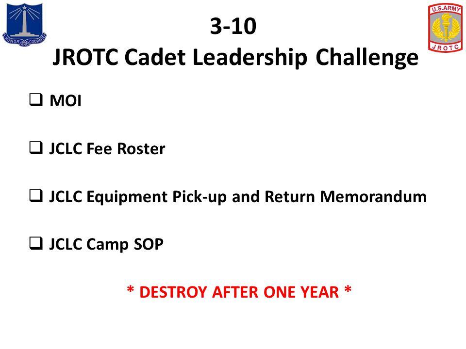 3-10 JROTC Cadet Leadership Challenge