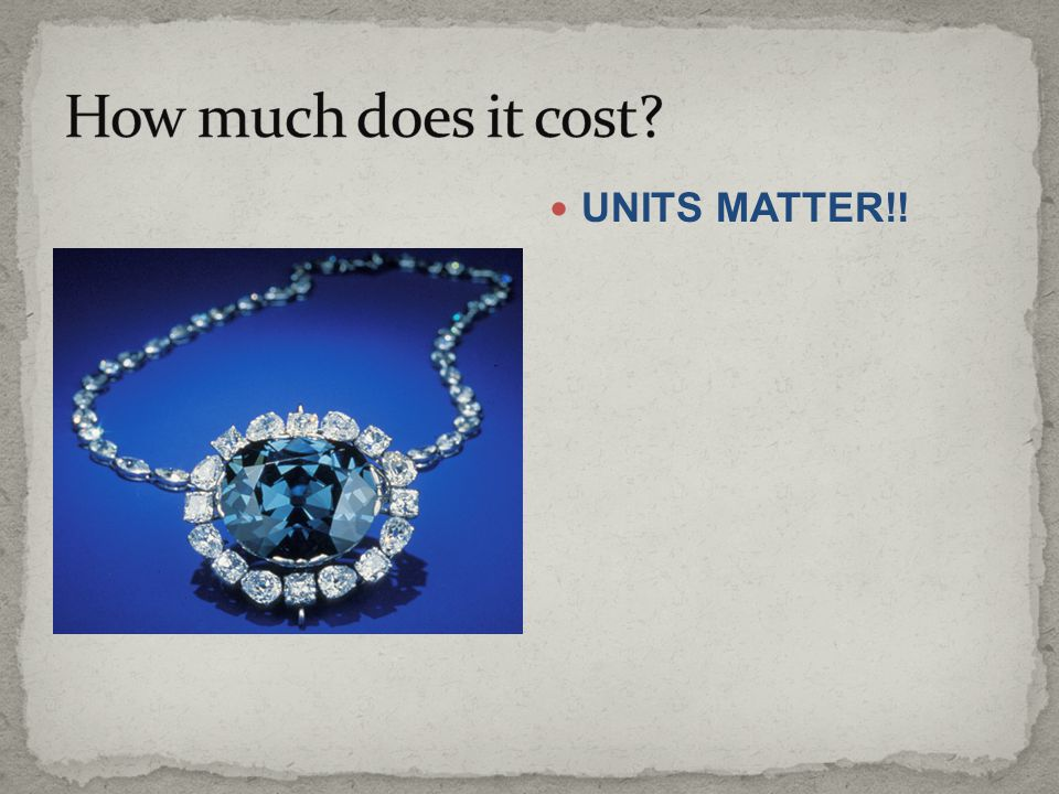 How much does it cost UNITS MATTER!!