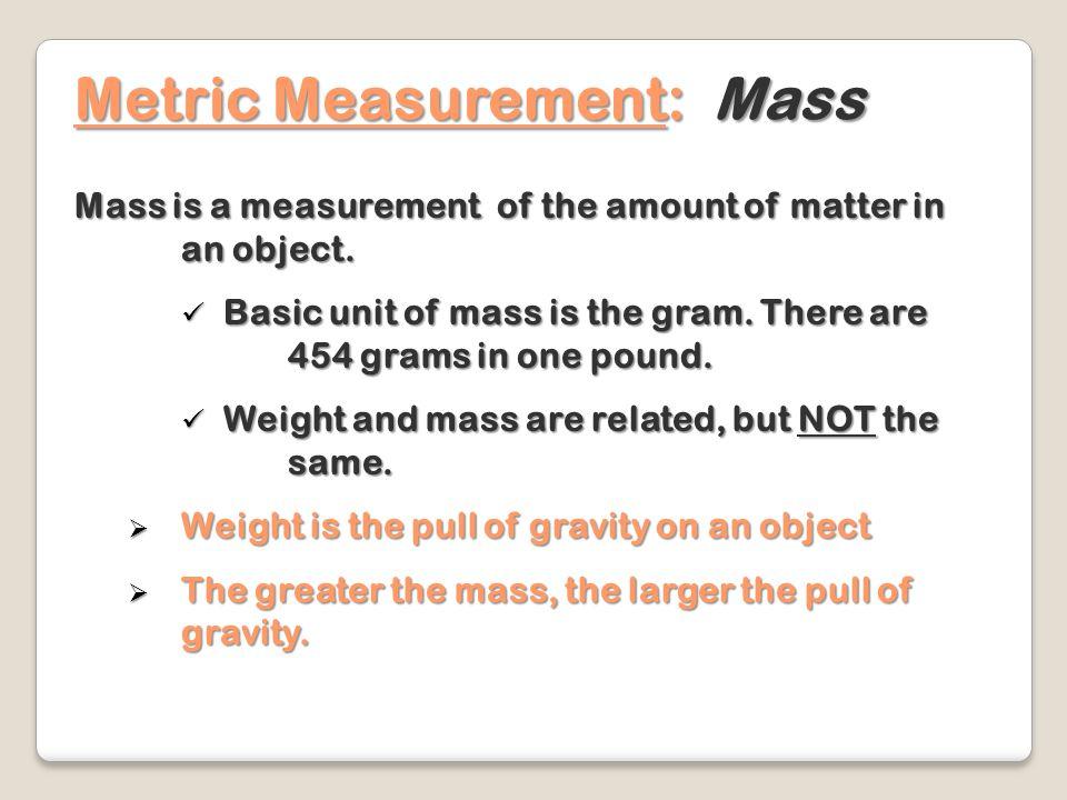 Metric Measurement: Mass