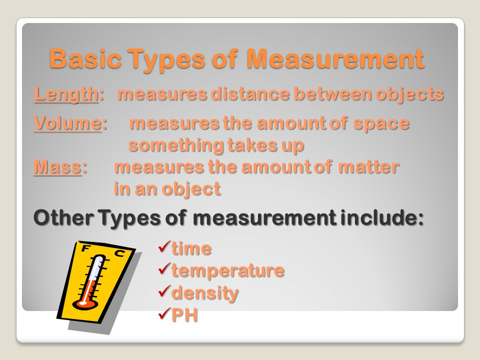 Basic Types of Measurement