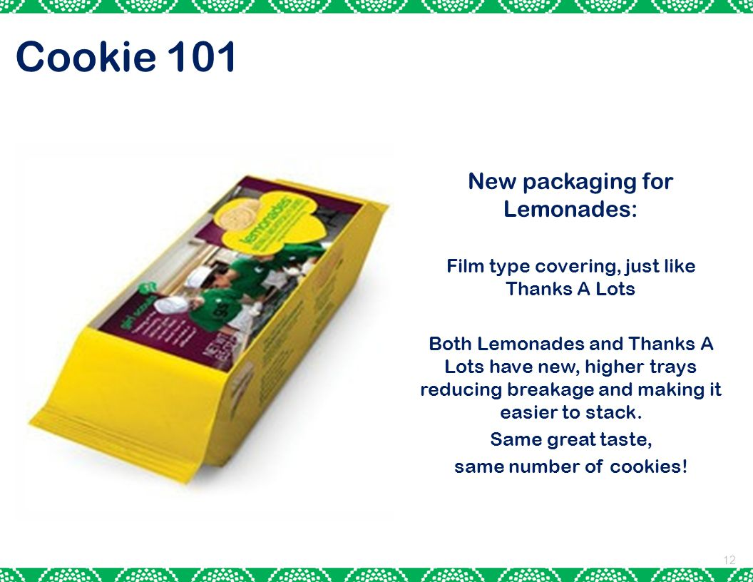 Cookie 101 New packaging for Lemonades: