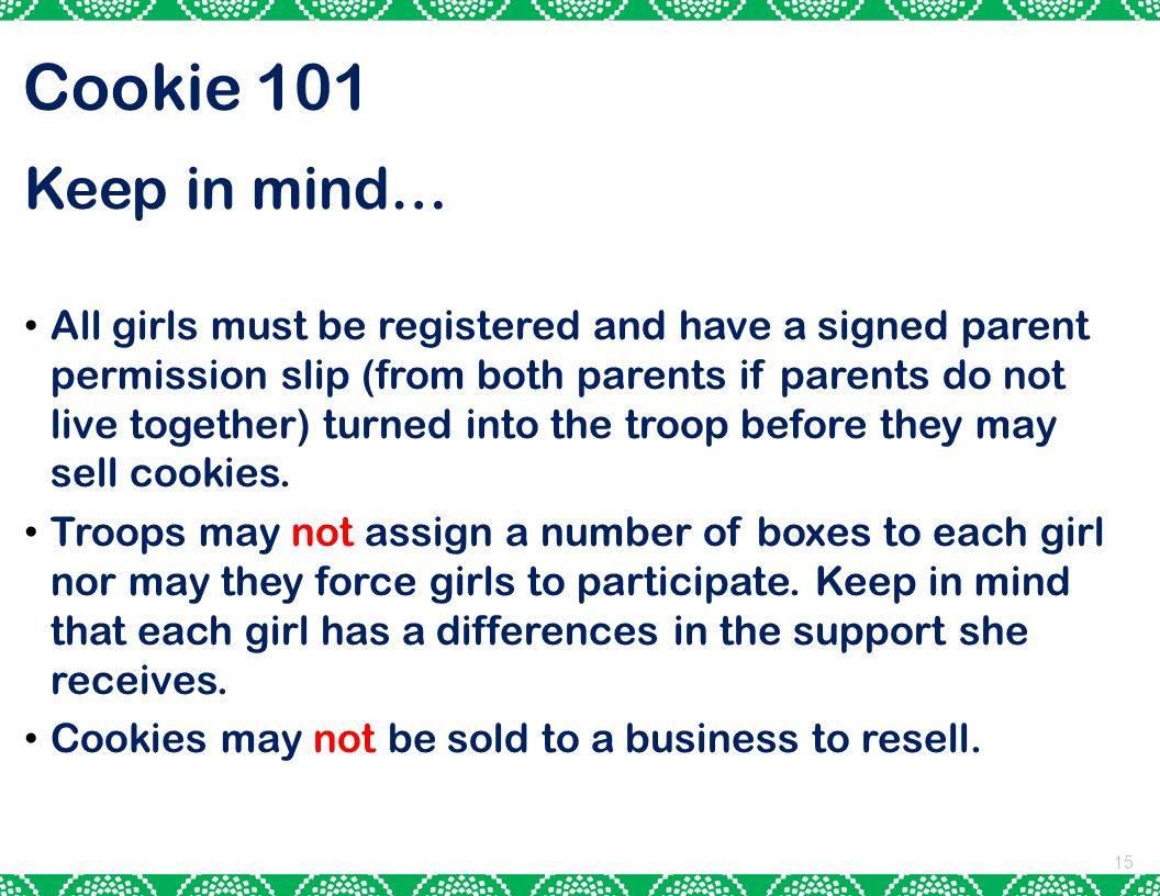 Cookie 101 Keep in mind…