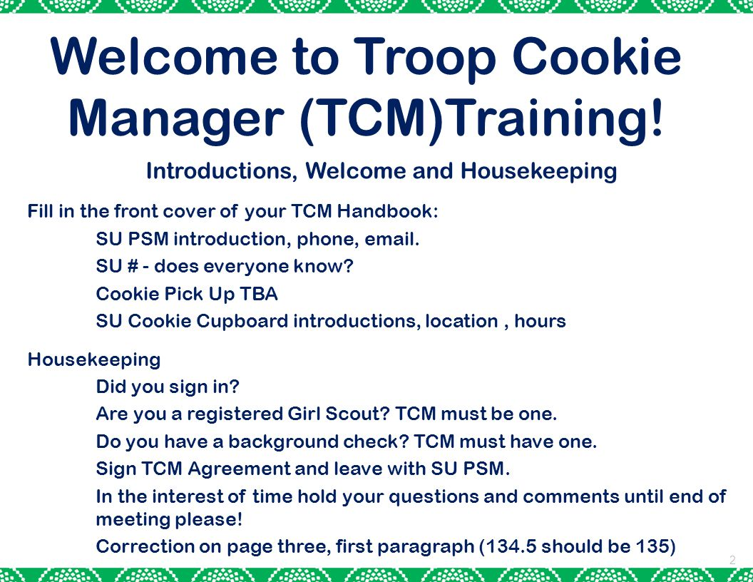 Welcome to Troop Cookie Manager (TCM)Training!