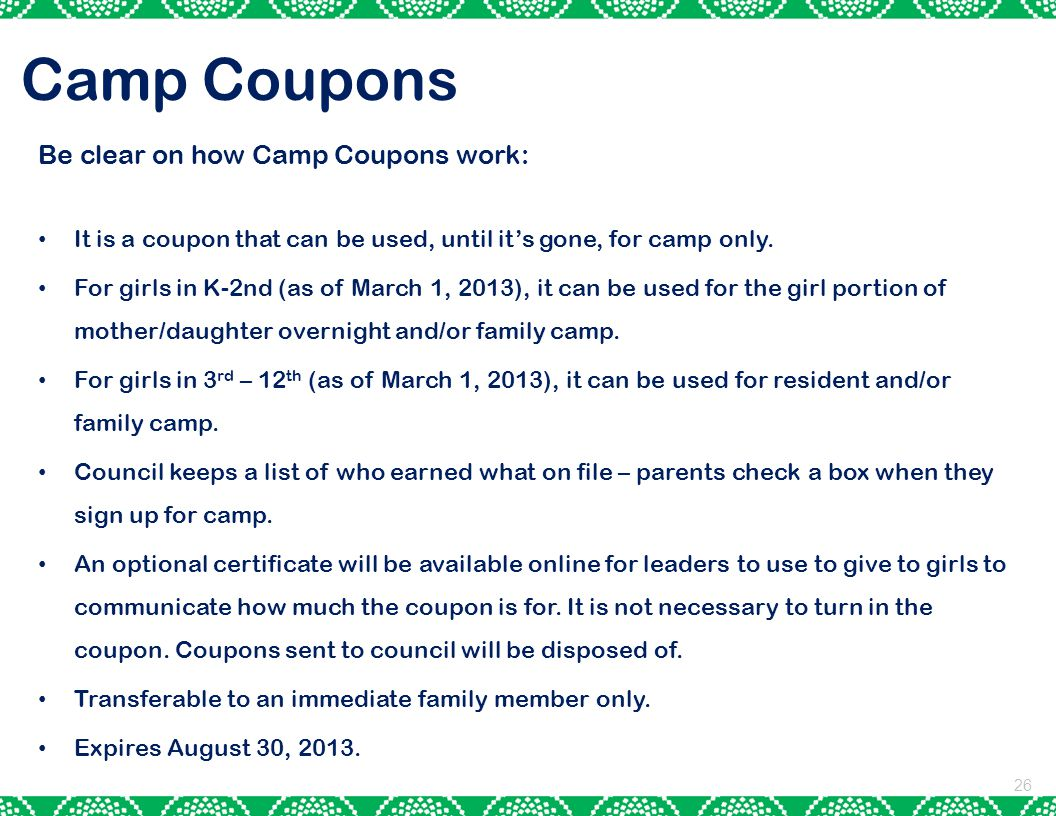 Camp Coupons Be clear on how Camp Coupons work: