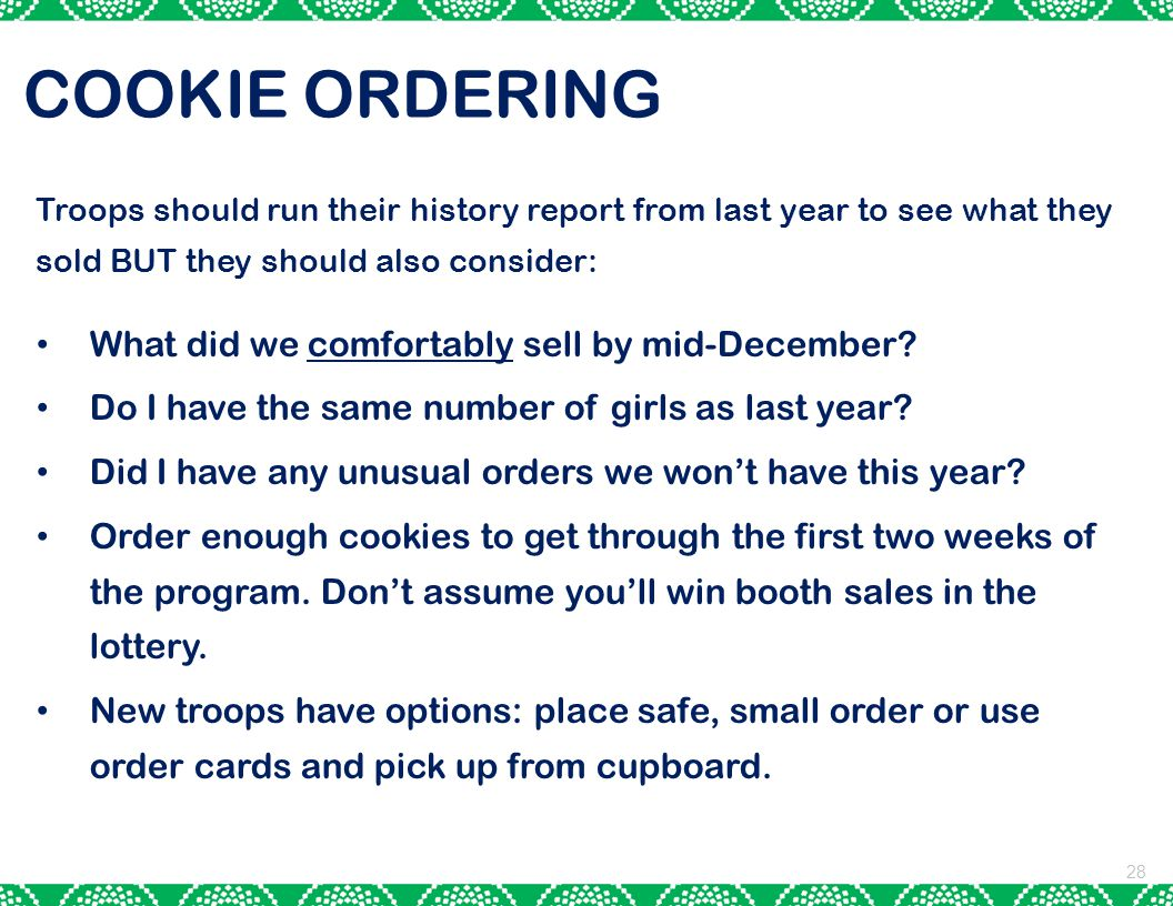 COOKIE ORDERING What did we comfortably sell by mid-December