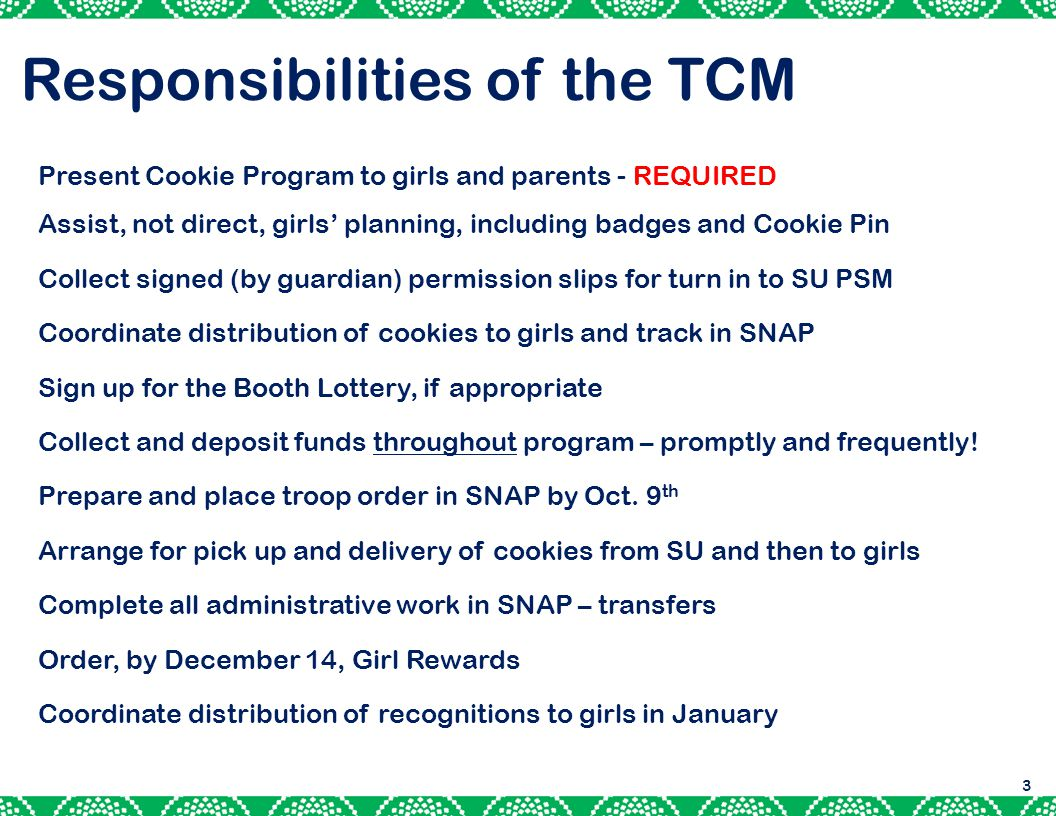 Responsibilities of the TCM