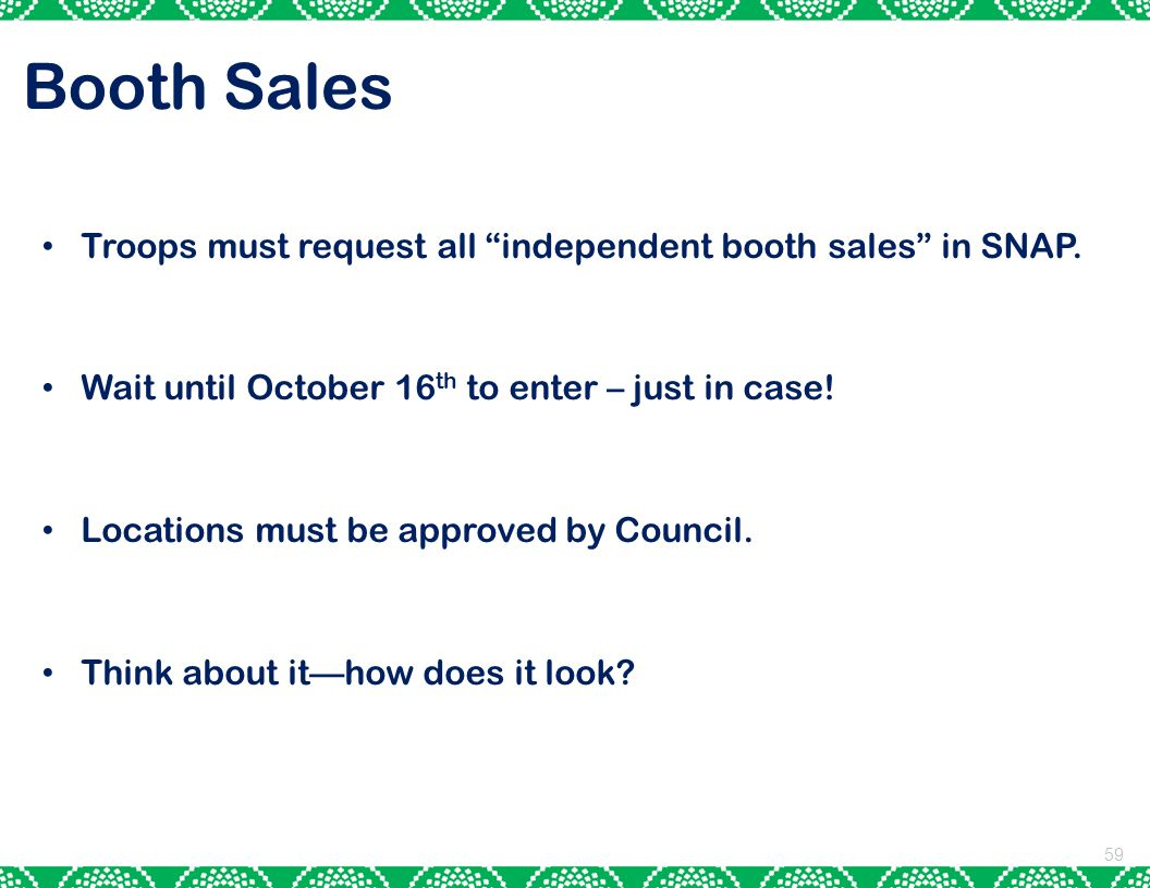 Booth Sales Troops must request all independent booth sales in SNAP.