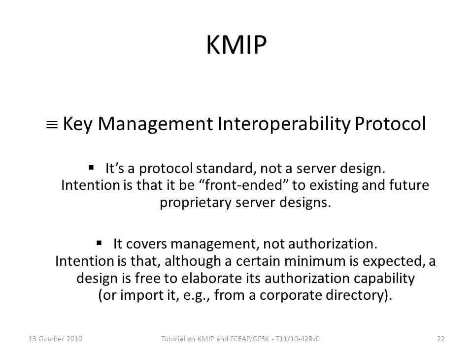 KMIP  Key Management Interoperability Protocol