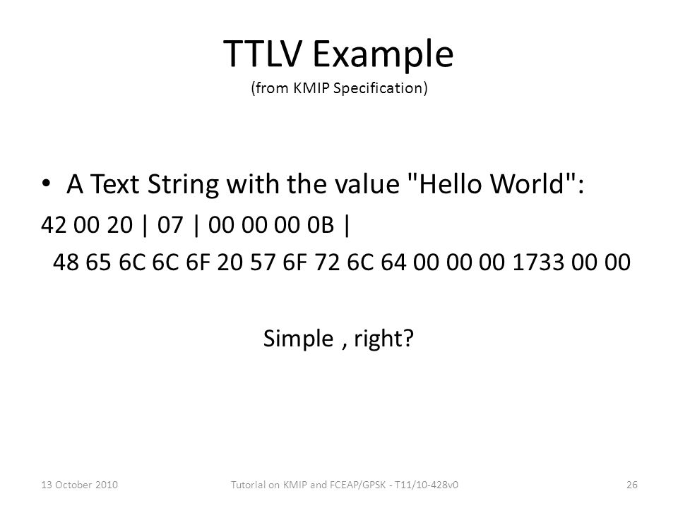 TTLV Example (from KMIP Specification)