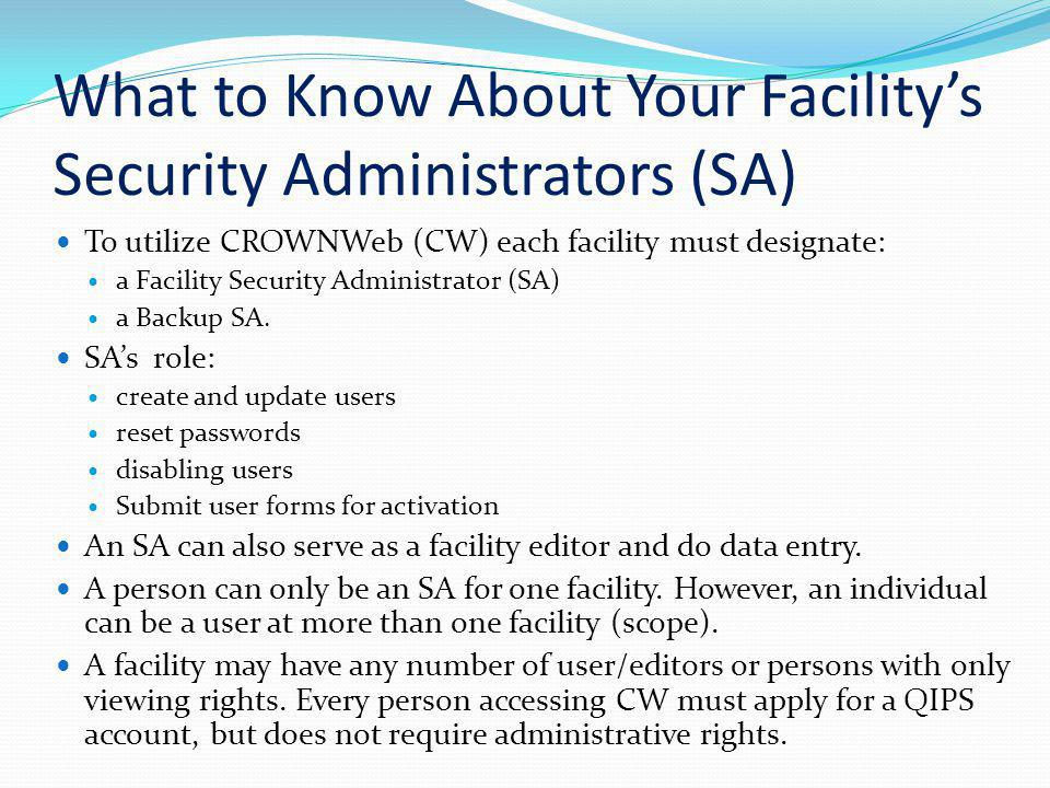 What to Know About Your Facility's Security Administrators (SA)