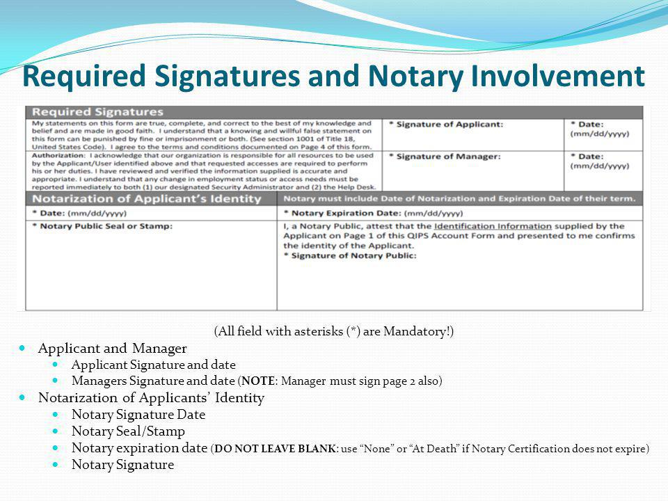 Required Signatures and Notary Involvement