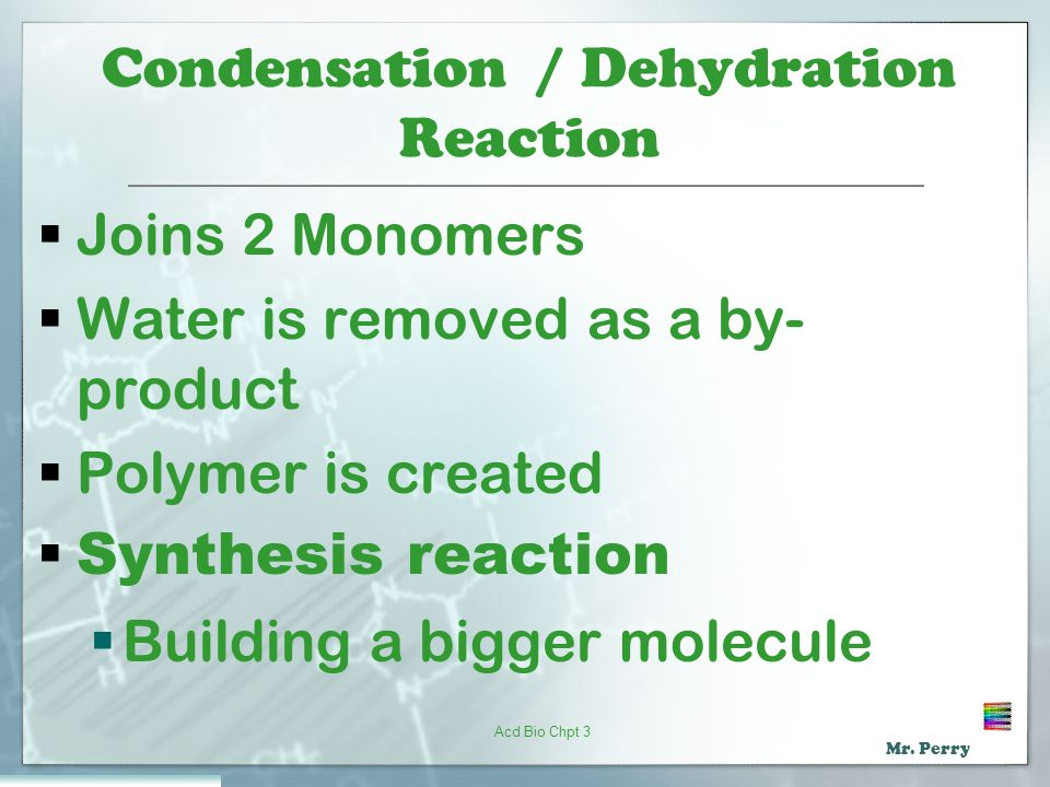 Condensation / Dehydration Reaction