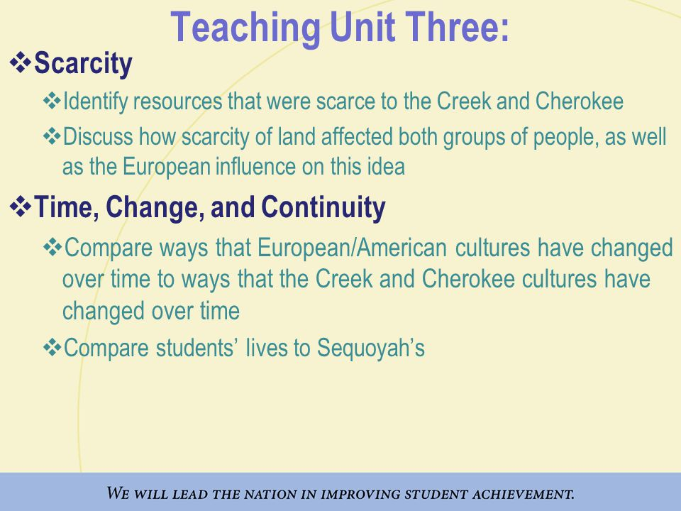 Teaching Unit Three: Scarcity Time, Change, and Continuity