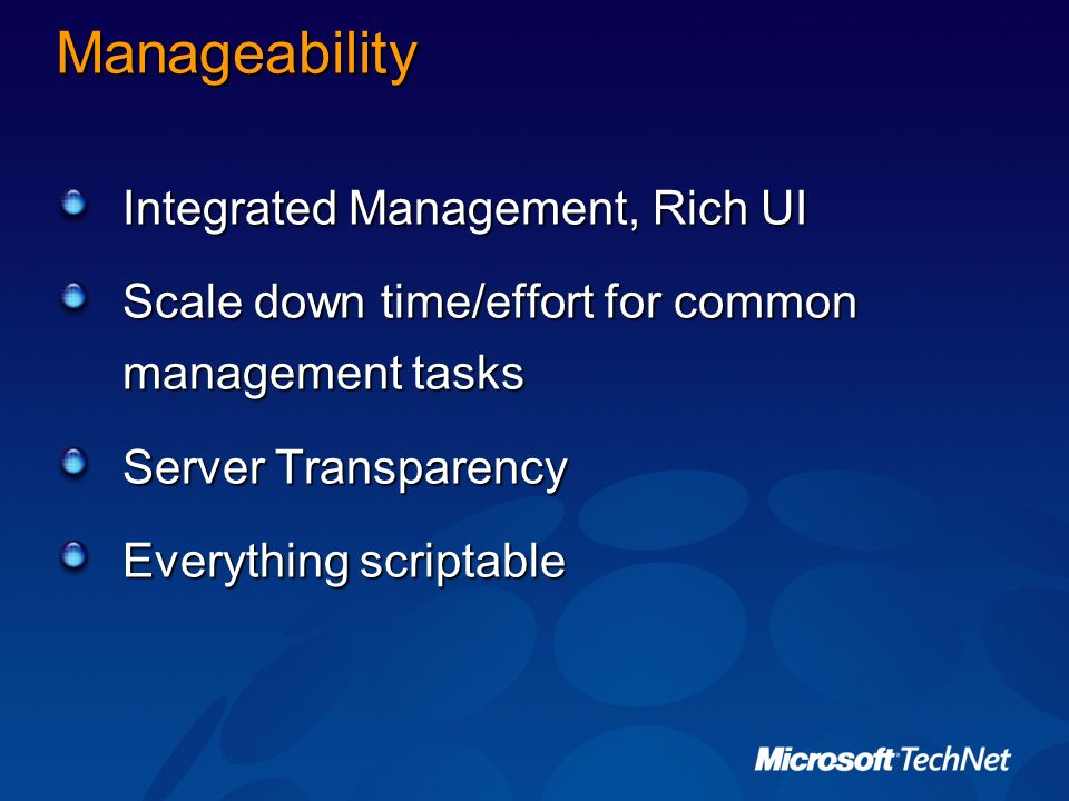 Manageability Integrated Management, Rich UI