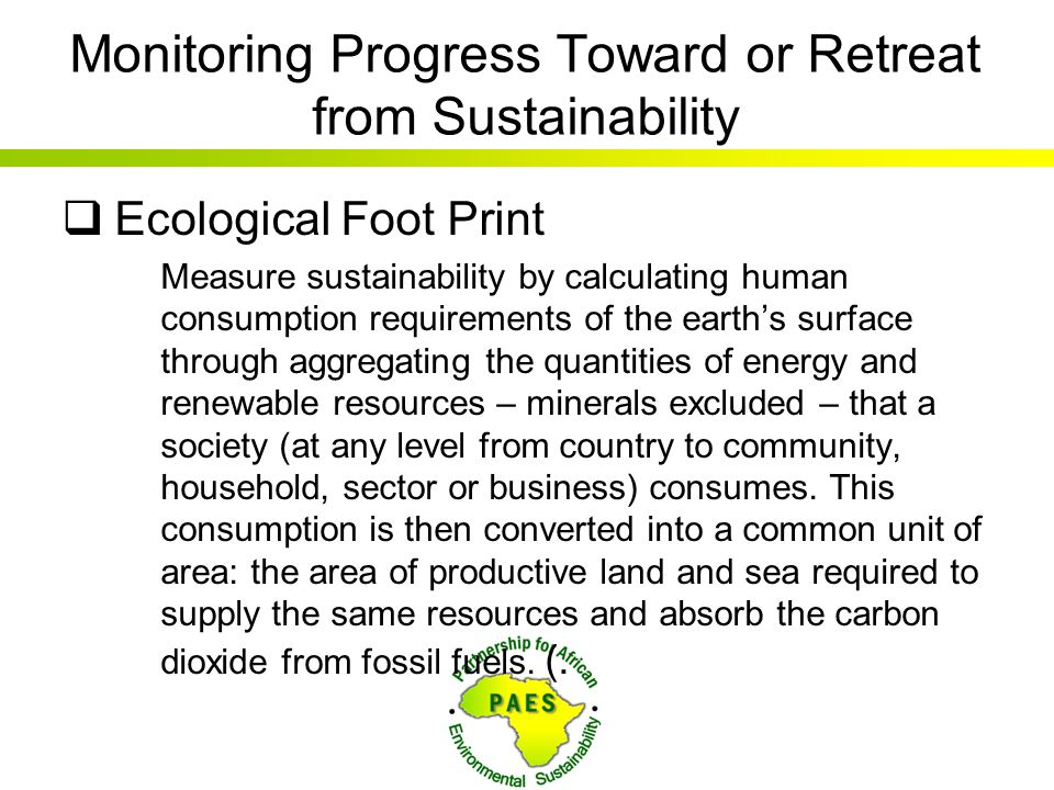 Monitoring Progress Toward or Retreat from Sustainability