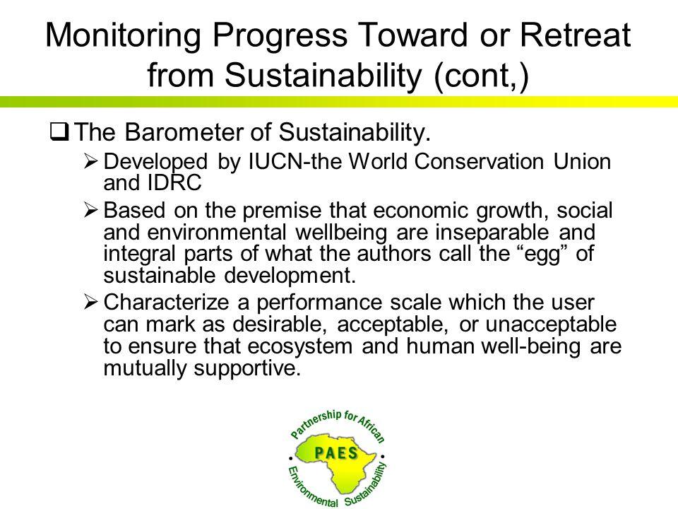 Monitoring Progress Toward or Retreat from Sustainability (cont,)