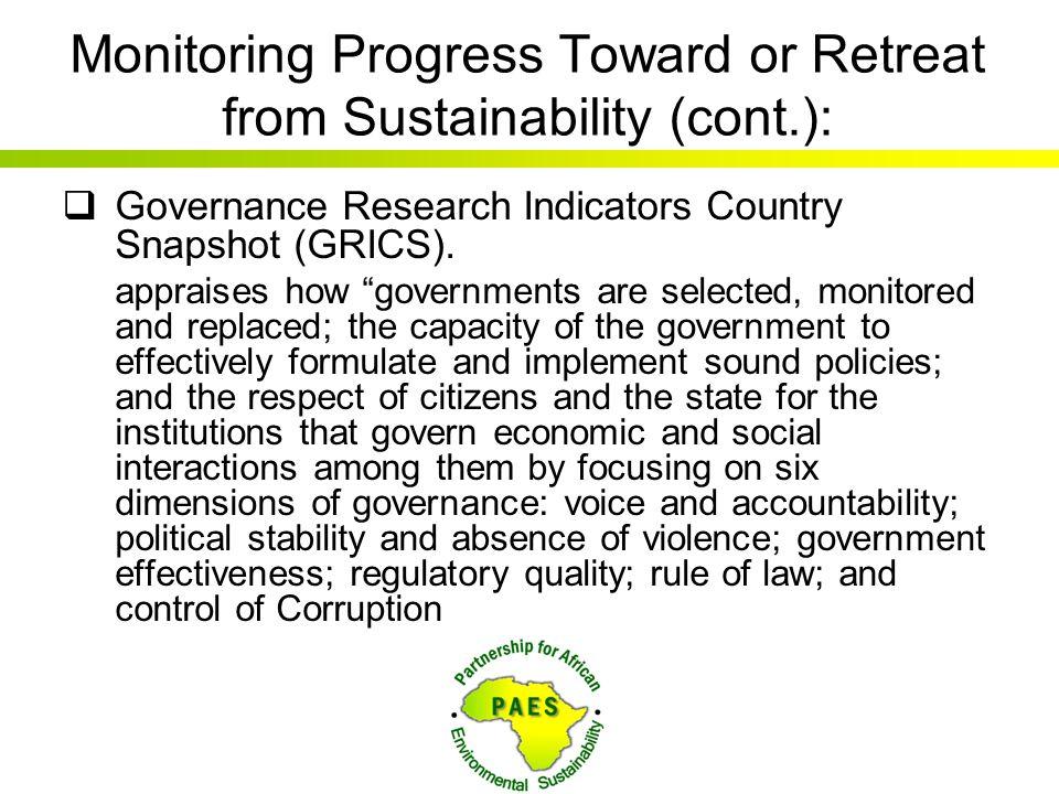 Monitoring Progress Toward or Retreat from Sustainability (cont.):