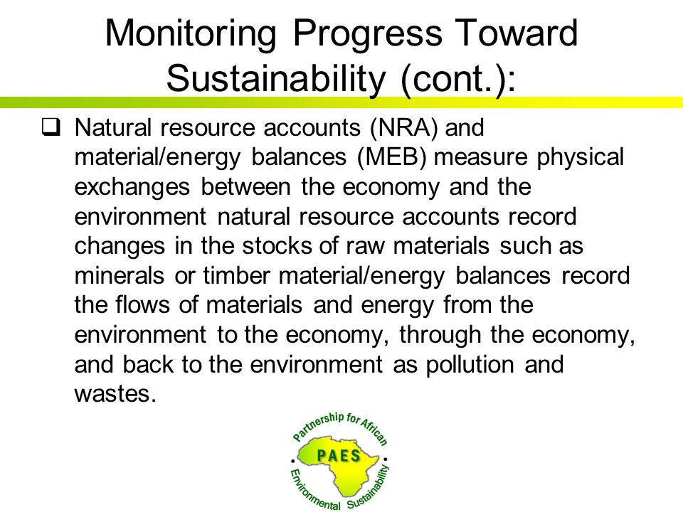 Monitoring Progress Toward Sustainability (cont.):