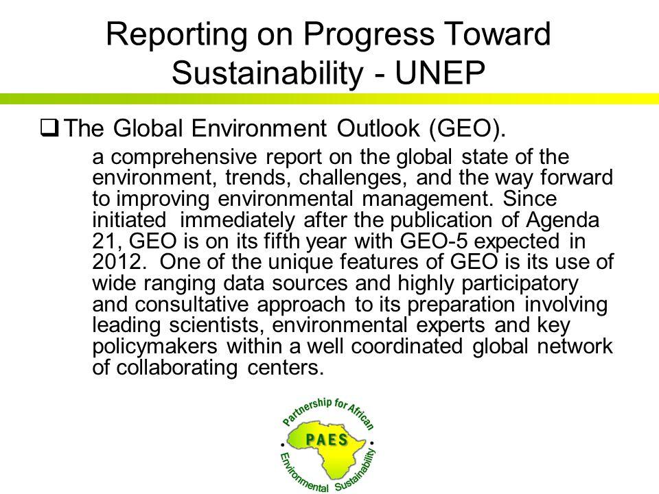 Reporting on Progress Toward Sustainability - UNEP