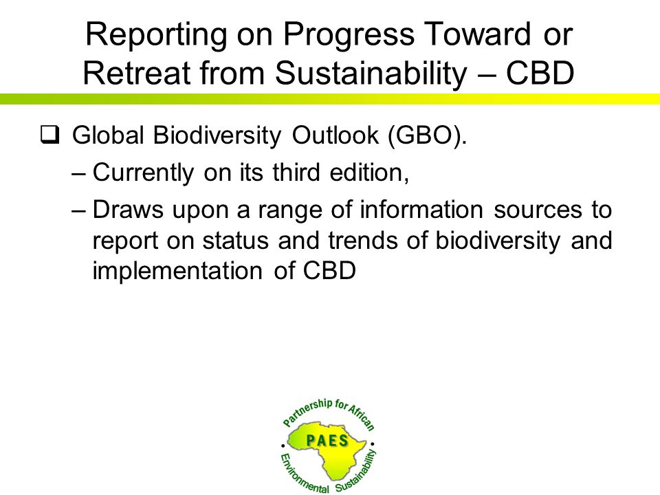 Reporting on Progress Toward or Retreat from Sustainability – CBD
