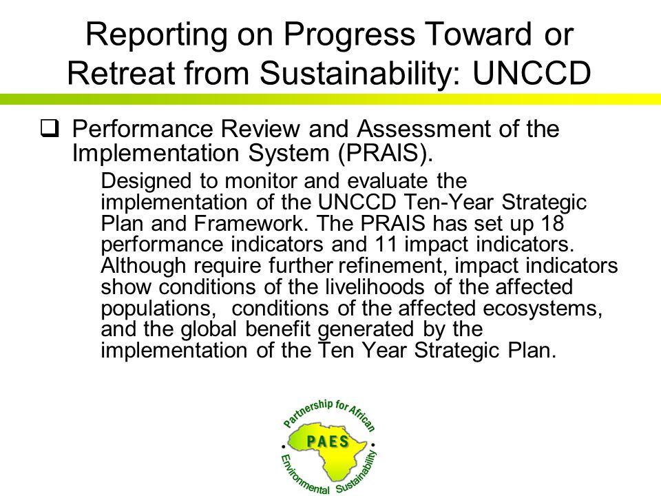 Reporting on Progress Toward or Retreat from Sustainability: UNCCD