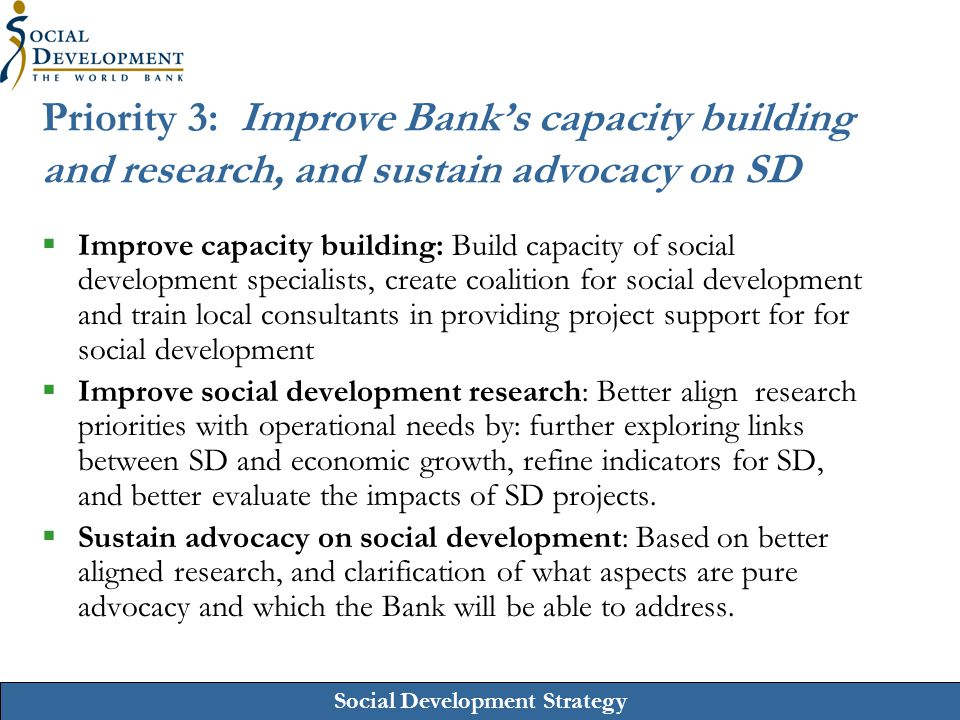 Priority 3: Improve Bank's capacity building and research, and sustain advocacy on SD