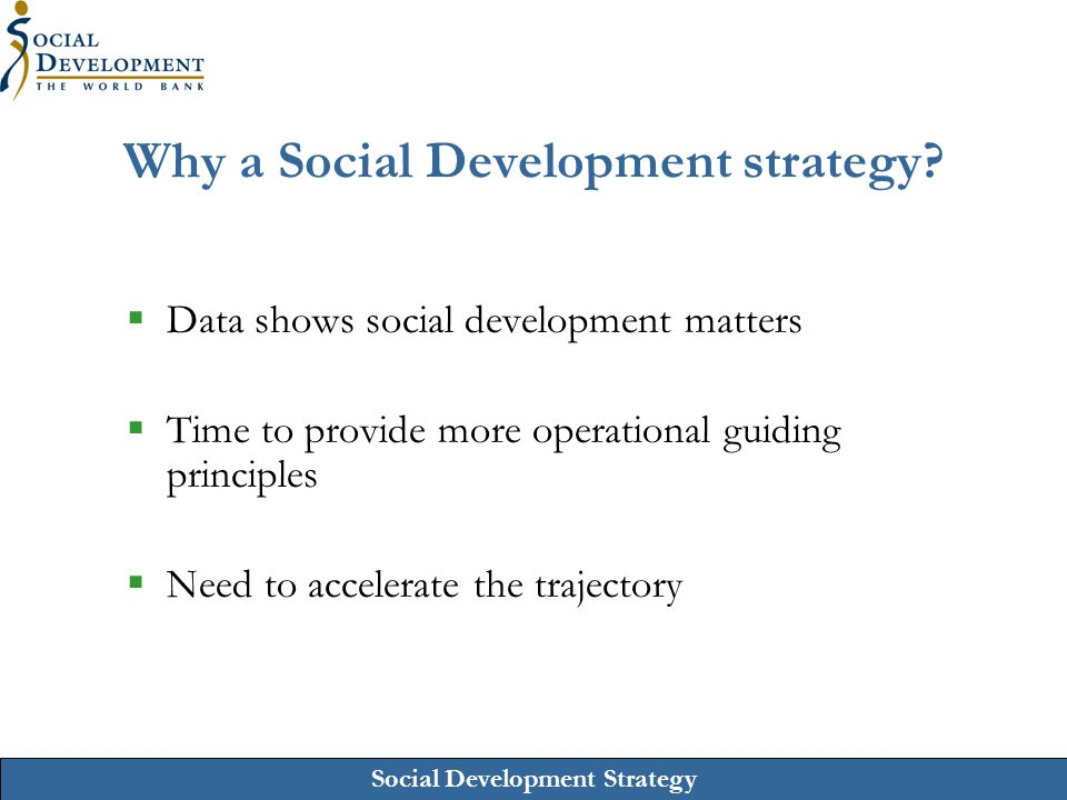 Why a Social Development strategy