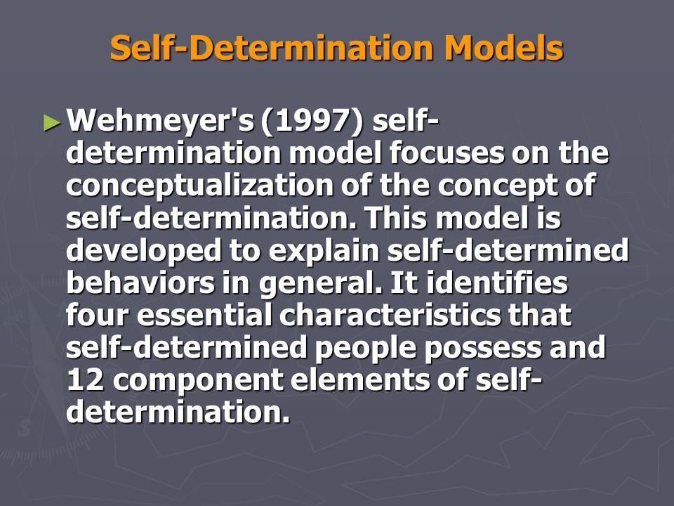 Self-Determination Models