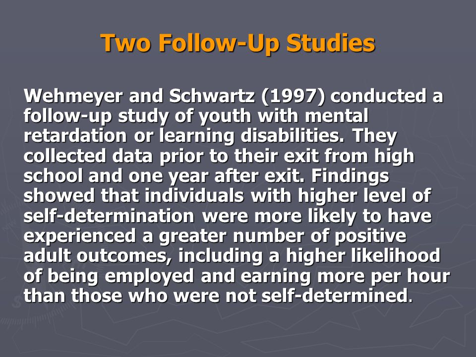 Two Follow-Up Studies