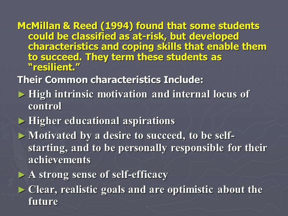 High intrinsic motivation and internal locus of control