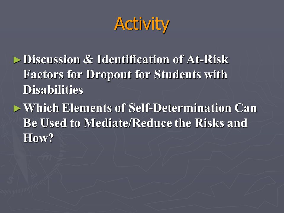 Activity Discussion & Identification of At-Risk Factors for Dropout for Students with Disabilities.