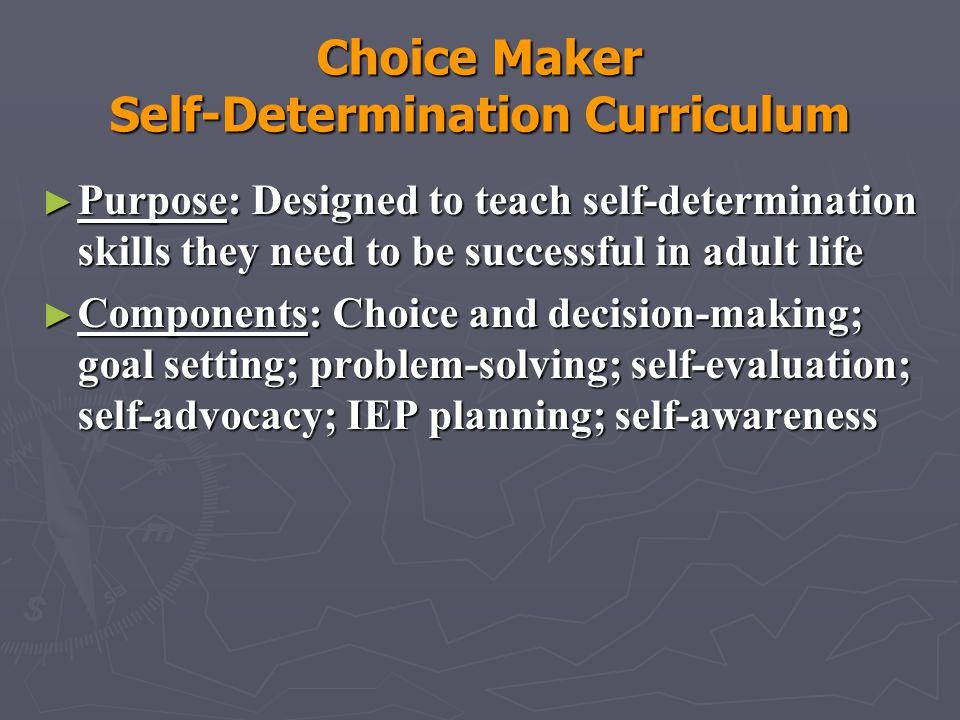 Choice Maker Self-Determination Curriculum