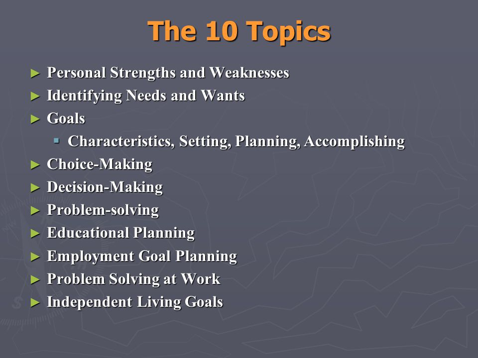 The 10 Topics Personal Strengths and Weaknesses