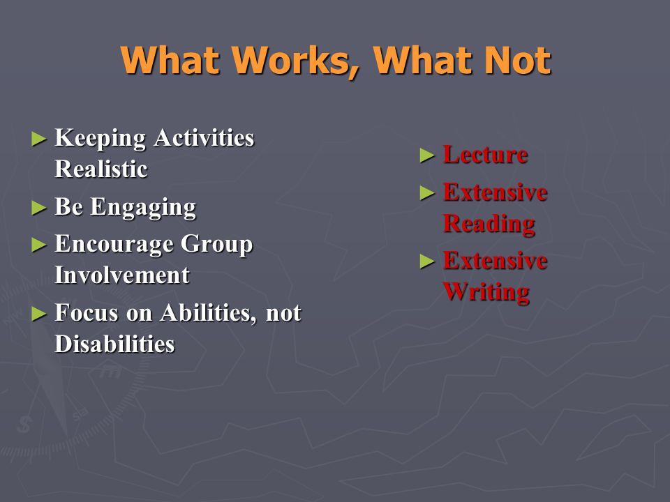 What Works, What Not Keeping Activities Realistic Lecture Be Engaging