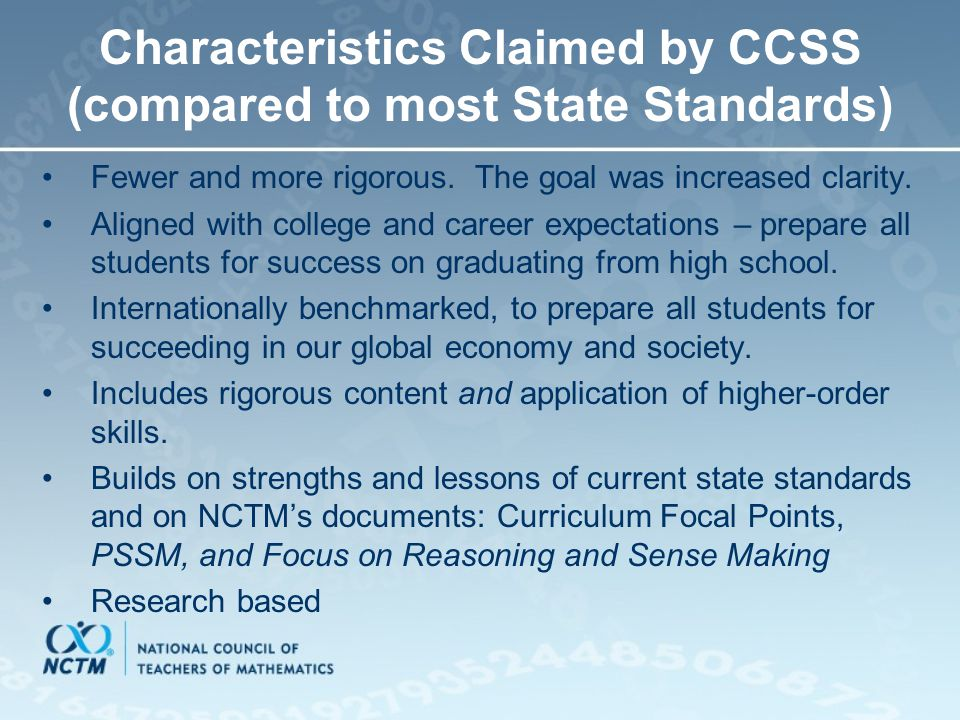 Characteristics Claimed by CCSS (compared to most State Standards)