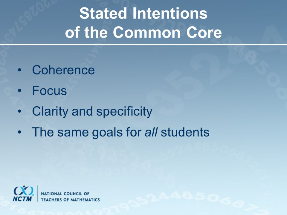Stated Intentions of the Common Core