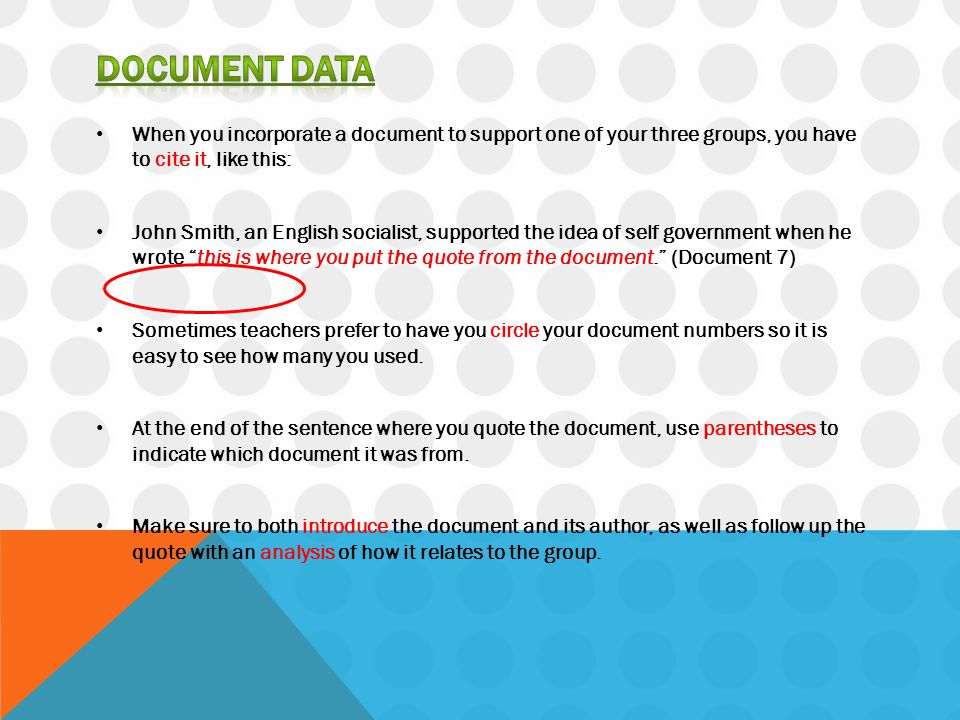 Document data When you incorporate a document to support one of your three groups, you have to cite it, like this: