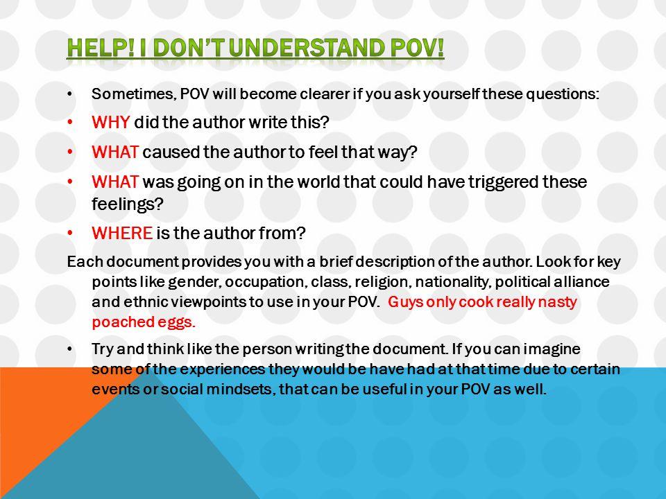 Help! I don't understand pov!