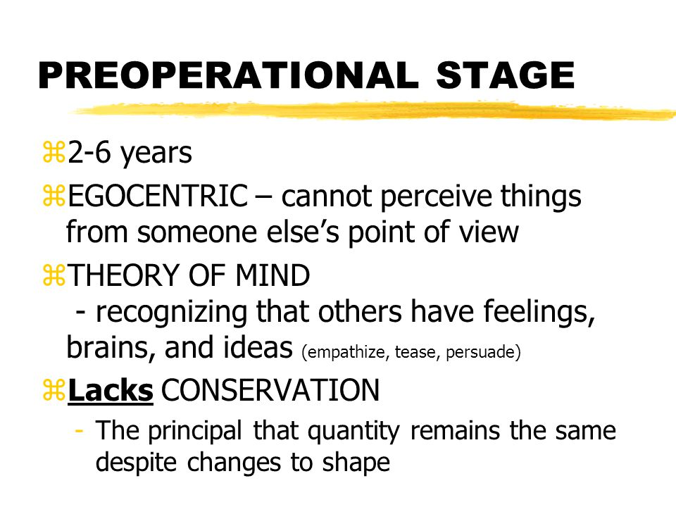 PREOPERATIONAL STAGE 2-6 years