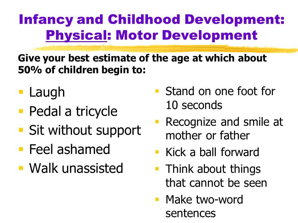 Infancy and Childhood Development: Physical: Motor Development