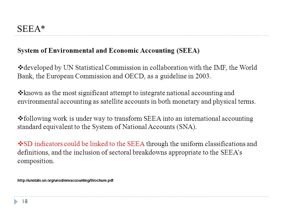 SEEA* System of Environmental and Economic Accounting (SEEA)