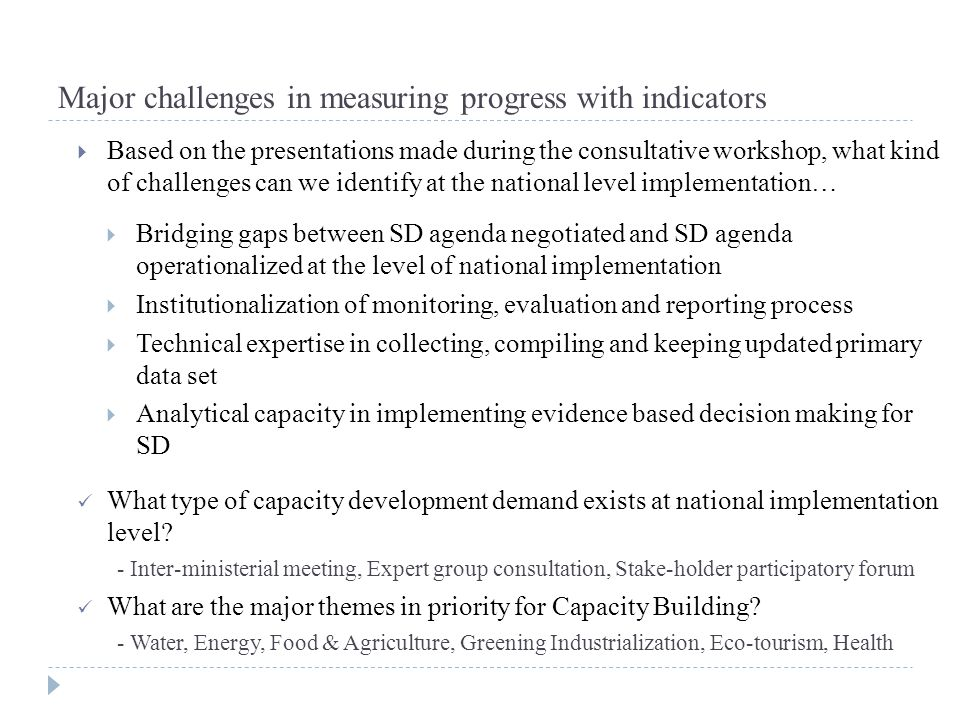 Major challenges in measuring progress with indicators