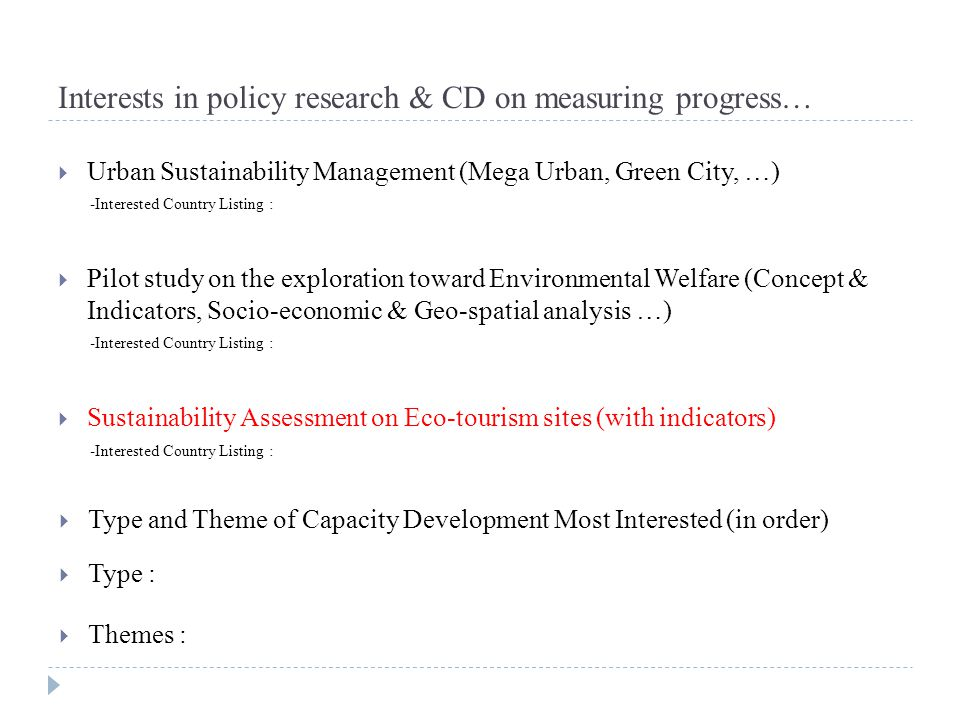 Interests in policy research & CD on measuring progress…